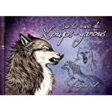 Sur les traces des loups-garous