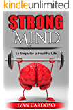 Mindfulness: Strong Mind: 14 Steps for a Healthy Life