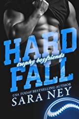 Hard Fall (Trophy Boyfriends Book 2) Kindle Edition