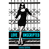 Love Unscripted (English Edition)