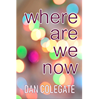 Where Are We Now: Poems For When You're Feeling Lost (English Edition)