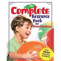 The Complete Resource Book for Preschoolers: An Early Childhood Curriculum With...