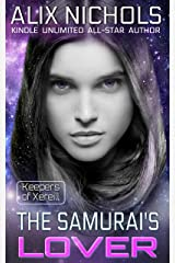 The Samurai's Lover - a sci fi paranormal romance (Keepers of Xereill Book 4) Kindle Edition
