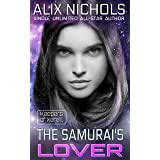 The Samurai's Lover: A Romantic Space Fantasy (Keepers of Xereill Book 4)