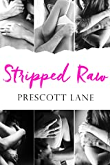 Stripped Raw Kindle Edition
