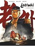 Laowai - Tome 01 : La guerre de l'opium