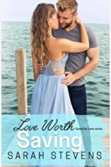 Love Worth Saving: A Saved by Love Novella Kindle Edition