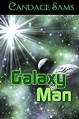 Galaxy Man: A Campy Space Opera Kindle Edition