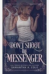 Don't Shoot the Messenger: Hazard Falls Book 2 Kindle Edition