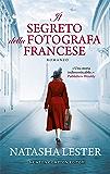 Il segreto della fotografa francese (Italian Edition)