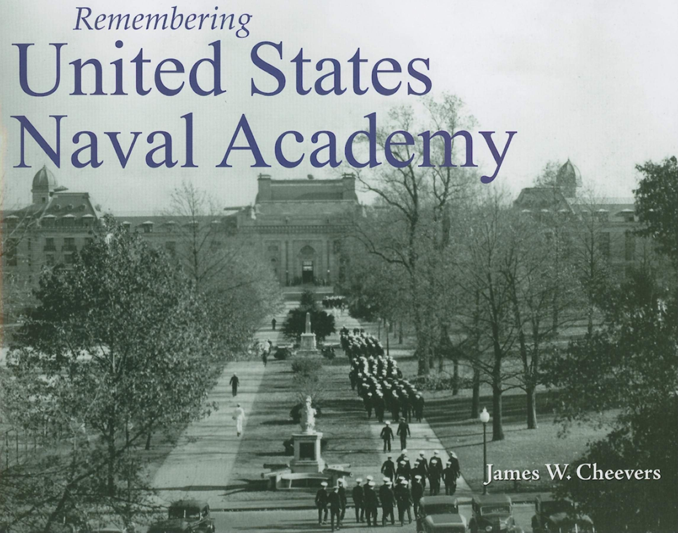 Read Online Remembering United States Naval Academy PDF