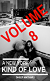 A New York Kind Of Love: A memoir about addiction, recovery and everything in between (volume 8)