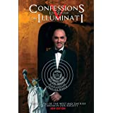 Confessions of an Illuminati Volume 5: The Decline of the West and the Rise of Satanism in our Society