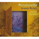 Mondonville: Grands Motets