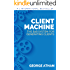 Client Machine: The B2B System for Generating Clients