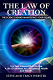 The Law of Creation: The Science Behind Manifesting Your Desires. It is your inherent right to live a life of limitless joy, happiness, health and wealth.