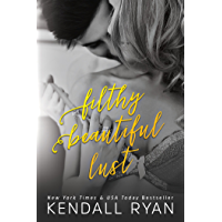 Filthy Beautiful Lust (Filthy Beautiful Lies Book 3) (English Edition)