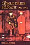 The Catholic Church and the Holocaust, 1930-1965