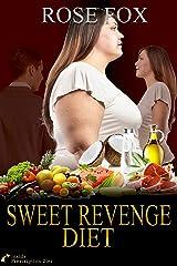 SWEET REVENGE DIET: Inside Prescription Diet (Based on stories Book 2)