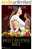 SWEET REVENGE DIET: Inside Prescription Diet (Based on true stories Book 2) (English Edition)