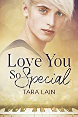 Love You So Special (The Love You So Stories Book 3) Kindle Edition