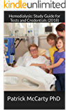 Hemodialysis: Study Guide for Tests and Credentials (2018)