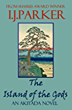 The Island of the Gods: An Akitada novel (Akitada Mysteries Book 16)