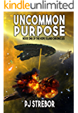 Uncommon Purpose (The Hope Island Chronicles Book 1)