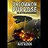 Uncommon Purpose (The Hope Island Chronicles Book 1)