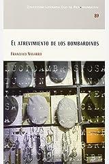 ATREVIMIENTO DE LOS BOMBARDINOS
