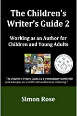 The Children's Writer's Guide 2 Kindle Edition