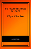 The Fall of the House of Usher (Signet Classics)