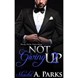 Not Giving Up: (Book 2)