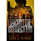 The Byzantine Connection (Peacetaker Series Book 3)