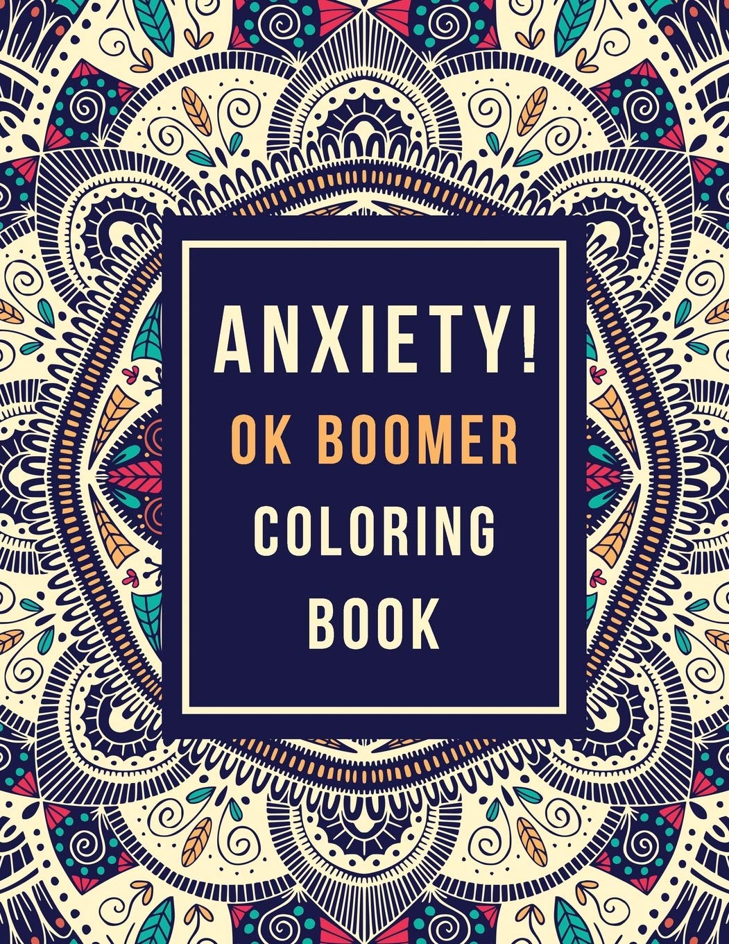 com anxiety ok boomer coloring book anxiety relief