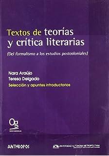 Textos de teorias y critica literarias (Spanish Edition)