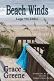 Beach Winds (Large Print) (Emerald Isle, NC Stories) (Volume 2)