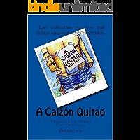 A Calzon Quitao. Tradición Oral Colombiana