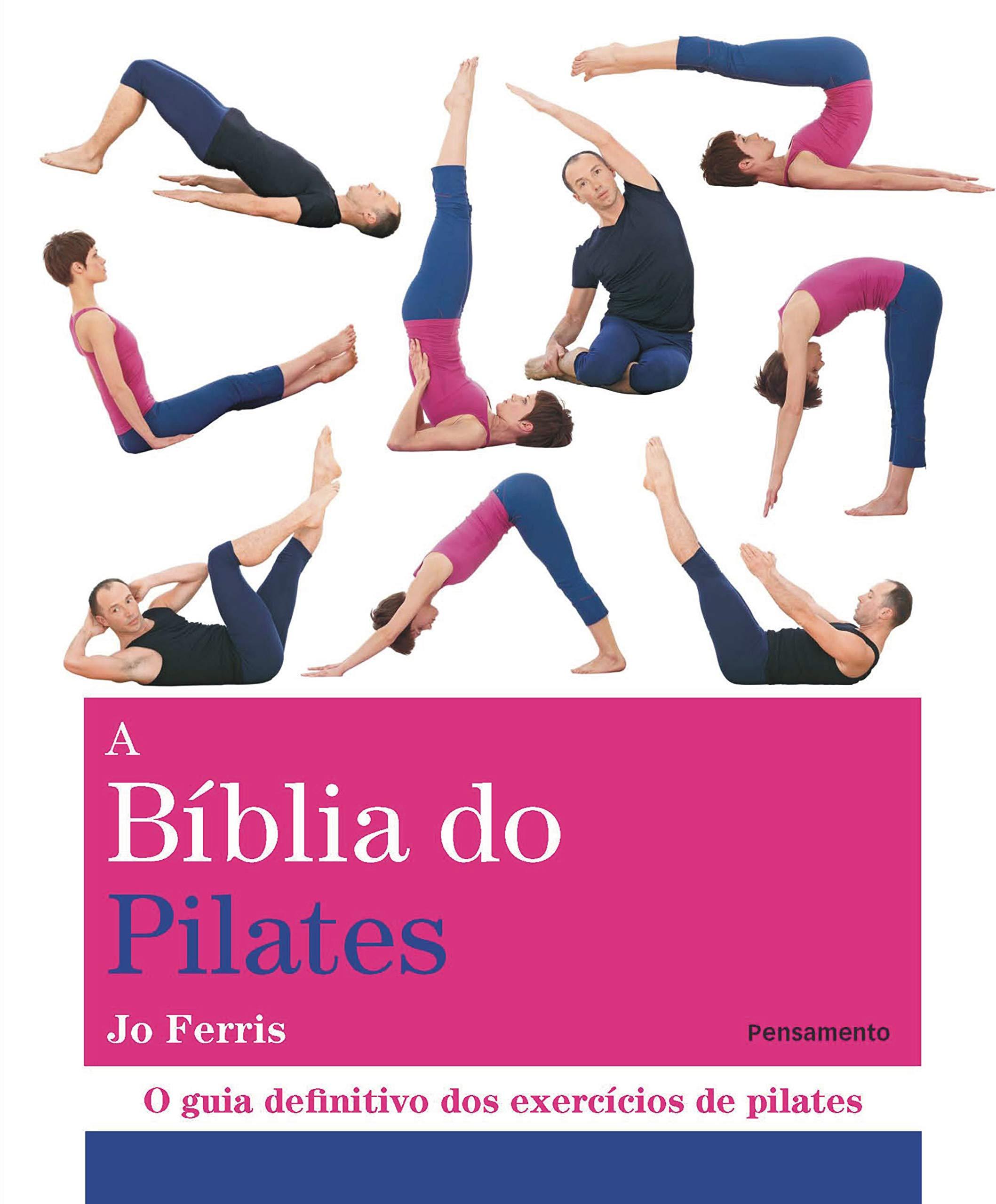 A Bíblia do Pilates (Em Portuguese do Brasil): Jo Ferris ...
