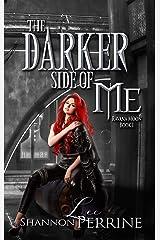 The Darker Side of Me (Ravana Moon Book 1) Kindle Edition