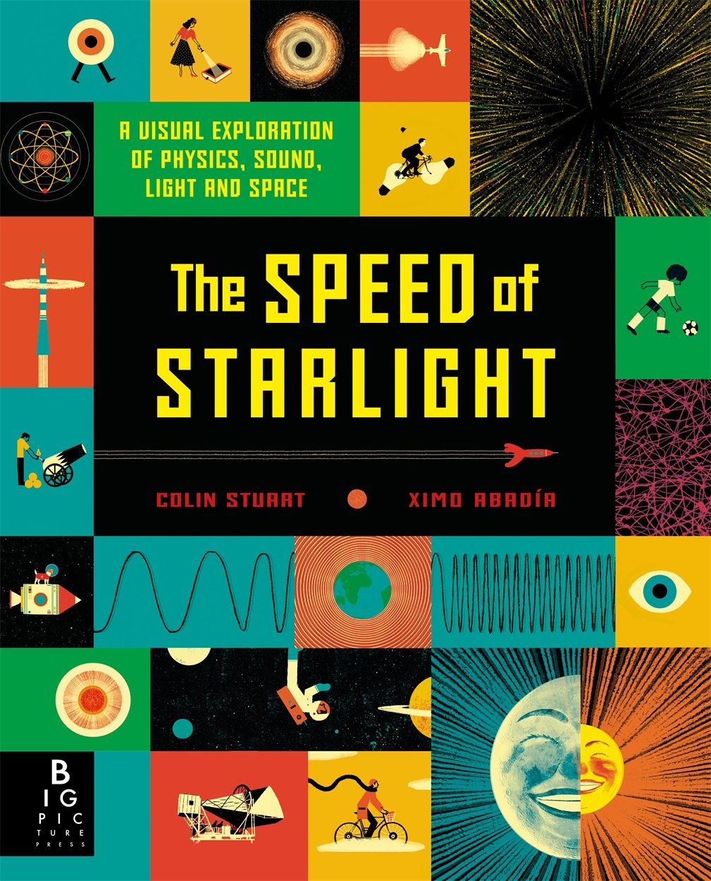 The Speed of Starlight: How Physics, Light and Sound Work PDF