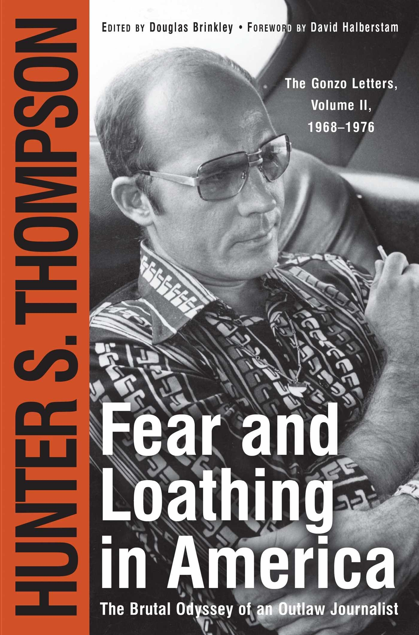 Fear and loathing in america the brutal odyssey of an outlaw fear and loathing in america the brutal odyssey of an outlaw journalist hunter s thompson 8589652750164 amazon books madrichimfo Choice Image