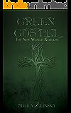 Green Gospel: The New World Religion