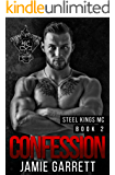 Confession (Steel Kings MC Book 2)