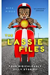 The Lassie Files: Four Ridiculously Silly Stories Kindle Edition
