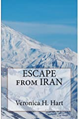 Escape from Iran Kindle Edition