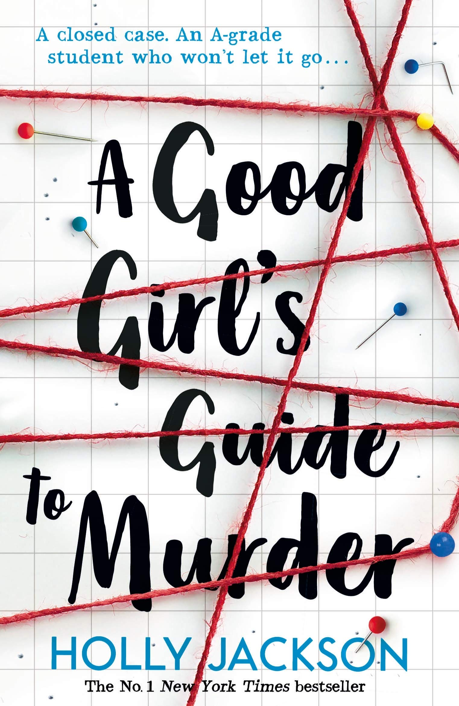 A Good Girl's Guide to Murder: Amazon.co.uk: Jackson, Holly: Books