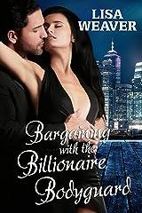 Bargaining With The Billionaire Bodyguard (Secret Sentinels) Kindle Edition