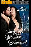 Bargaining With The Billionaire Bodyguard (Secret Sentinels)