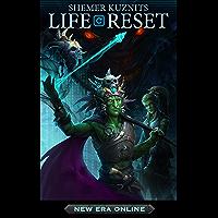 Life Reset (New Era Online: Life Reset Book 1)